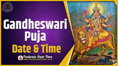 2020 Gandheswari Puja Date and Time, 2020 Gandheswari Puja Calendar