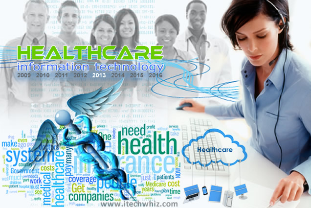 Healthcare Information Technology Trends 2013: IT, EMR, Mobile, Apps, Biochips