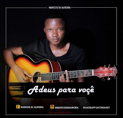 Marcos Di Aurora - Adeus Pra Você (Prod. B Studio Live) 2019   Download Mp3