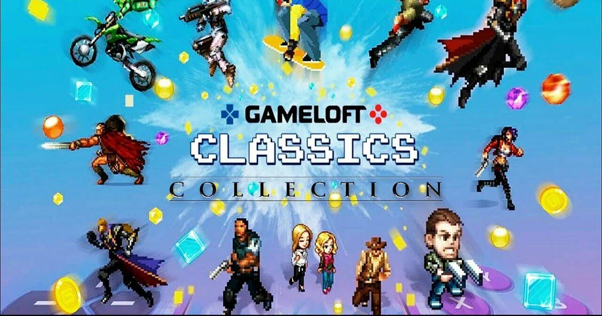 Gameloft Classics Apk Free on Android Game Download