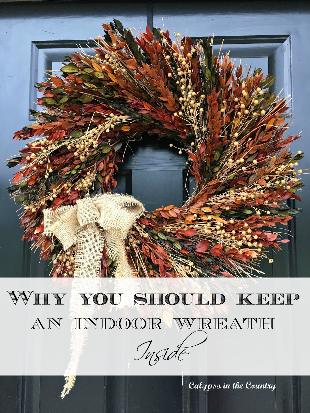 "Fall Wreath Tip - What does it really mean when a tag reads, ""for indoor use only""?"