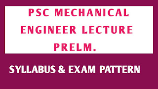 PSC Mechanical Engineer Lecturers Prelim Exam Syllabus & Pattern PDF,