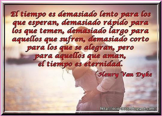 Amor Tiempo Henry Van Dyke Mis Imagenes Con Frases