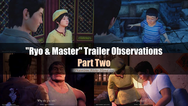 "Part Two: Observations on ""Ryo & Master"" Shenmue 3 Trailer"