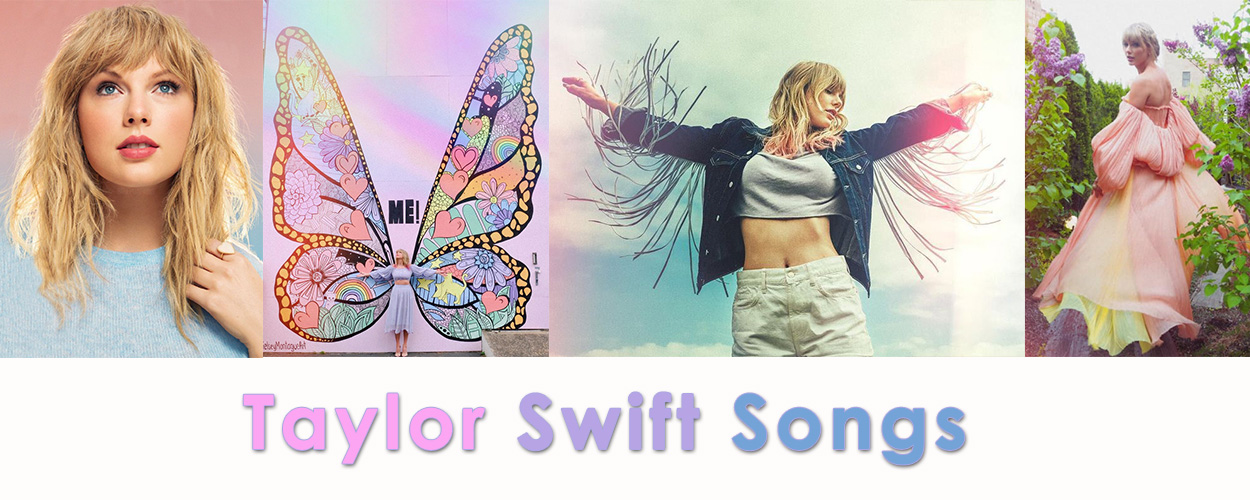 Taylor Swift Songs