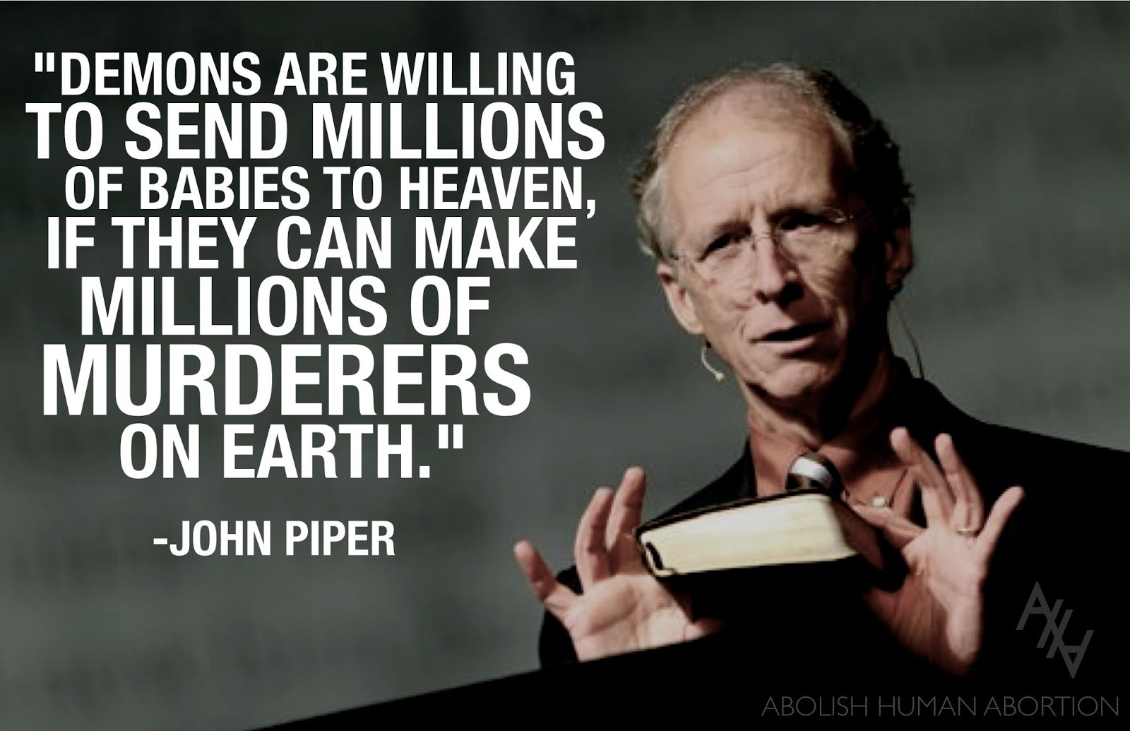 Pro Life Quotes Abwehr 1109 Soldier Executioner & Pro Lifer John Piper On