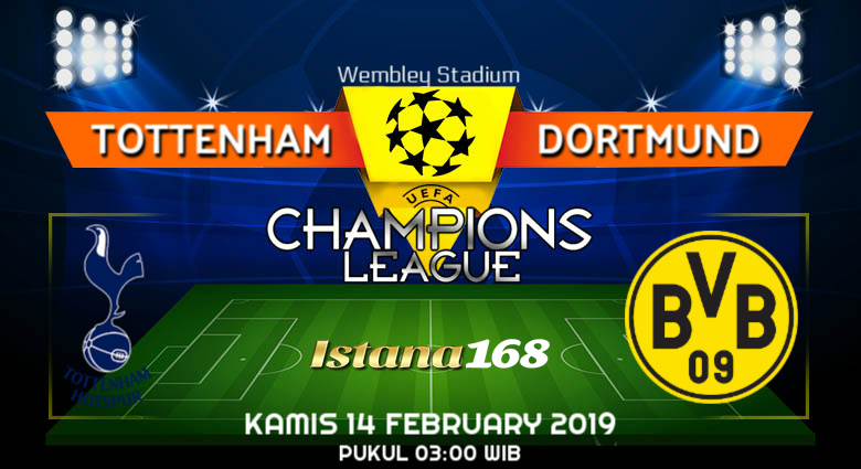 Prediksi Tottenham vs Dortmund 14 February 2019