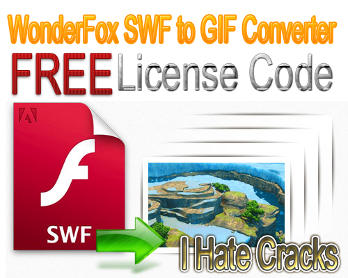 Get WonderFox SWF to GIF Converter 2.0 With Legal License Code
