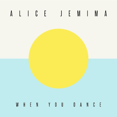 Alice Jemima Drops new single 'When You Dance'