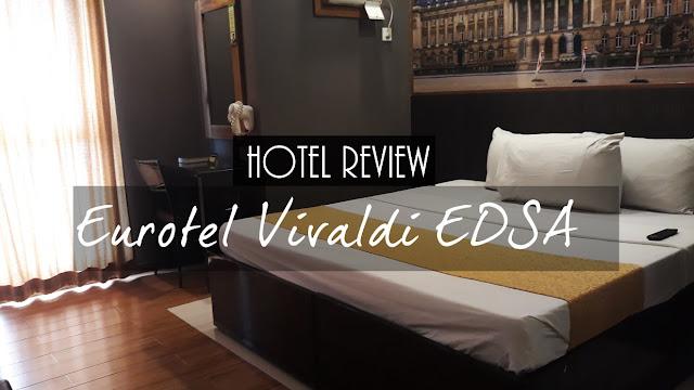 Eurotel Vivaldi EDSA Araneta Cubao Hotel Review