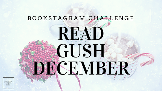 Bookstagram Challenge - Read Gush December - Instagram photo challenge