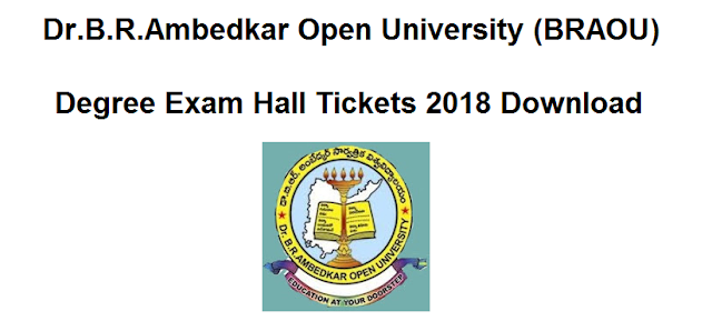 Manabadi BRAOU Degree Hall Tickets 2018 Download, schools9 braou hall tickets 2018