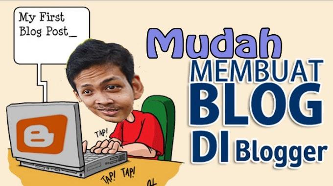 Mudah Membuat Blog di Blogger Bagi Pemula