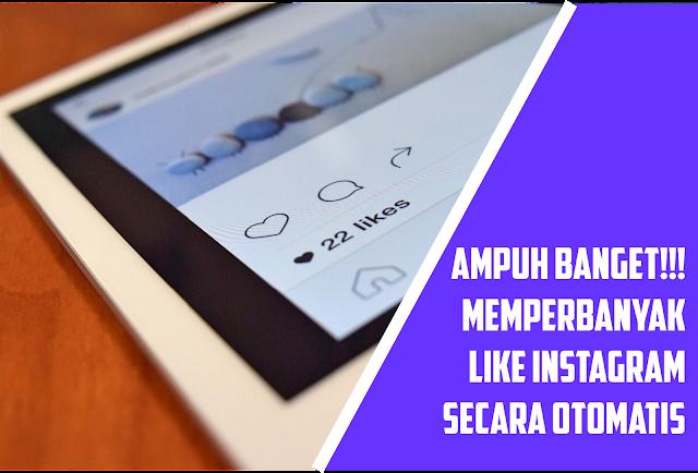 memakai aplikasi ini supaya like postingan instagram kamu semakin banyak