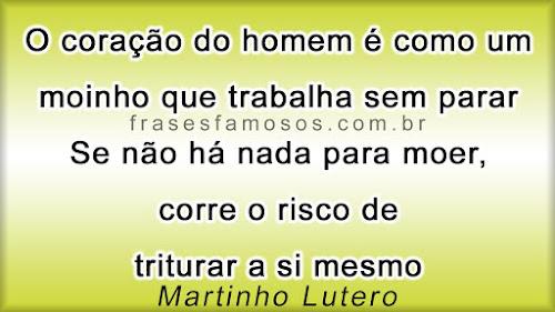 Martinho Lutero: O Coração do Homem é como um Moinho que Trabalha sem Parar