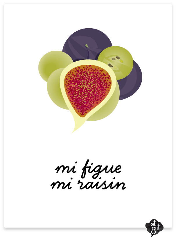 Mi-figue Mi-raisin : mi-figue, mi-raisin, Zut..., Figue, Raisin