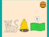 Tebak Gambar Kucing ada Lonceng Uang dan U dihilangkan