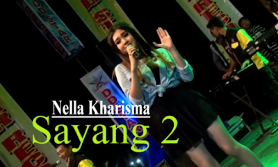 Nella Kharisma Sayang 2 Mp3 (7 MB) Free Download Lagu Terbaik