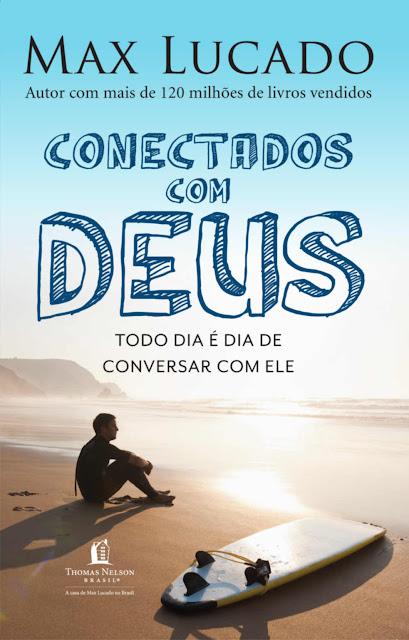 Conectados com Deus Max Lucado