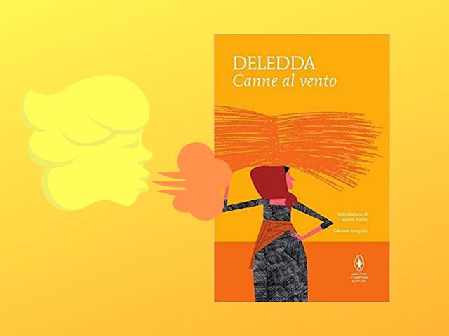 Canne al vento: il capolavoro della Deledda