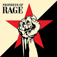 """Prophets of Rage - """"Prophets of Rage"""""""