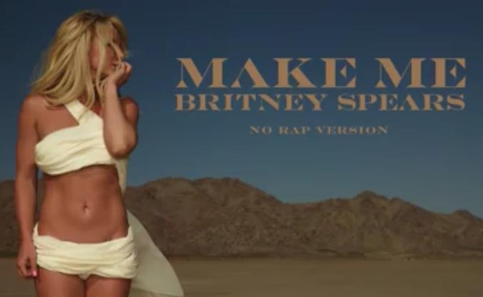 Britney Spears - Make Me (No Rap Version) (By Nick*)