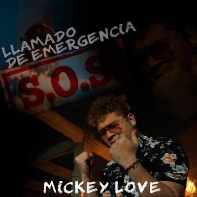 Descargar Mickey Love - Llamado De Emergencia (Original)