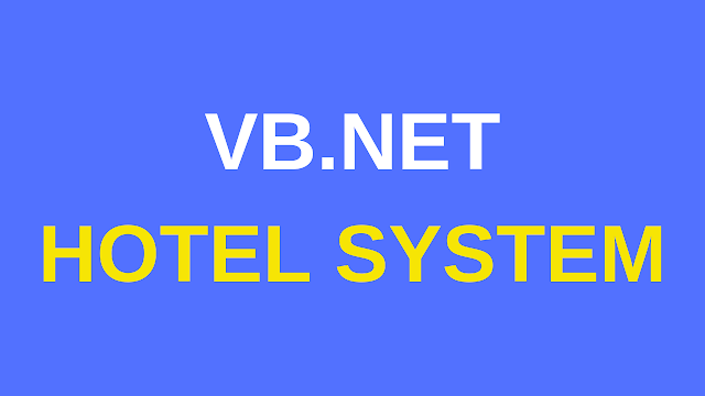 VB.Net Hotel Management System Project
