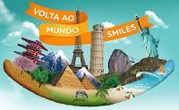 Volta ao Mundo Smiles www.voltaaomundosmiles.com.br