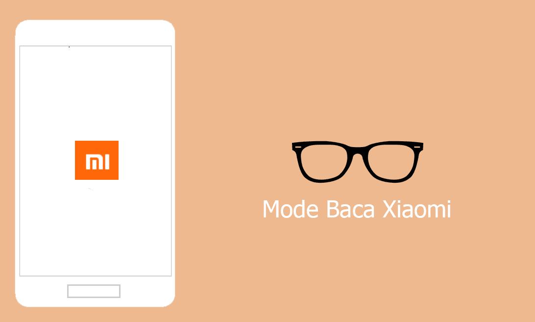 Cara Mengaktifkan Mode Baca Xiaomi Dan Fungsinya
