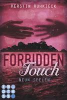 http://ruby-celtic-testet.blogspot.com/2016/10/forbidden-touch-neun-seelen-von-kerstin-ruhkieck.html