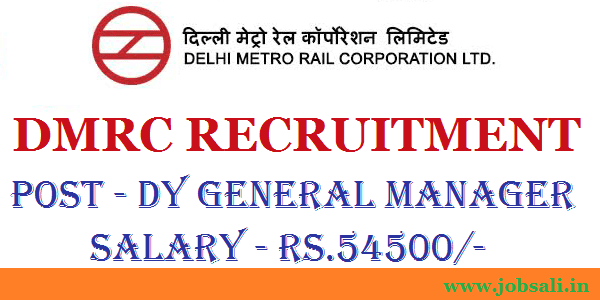 DMRC Recruitment 2017, Metro Rail Recruitment, railway jobs in Delhi