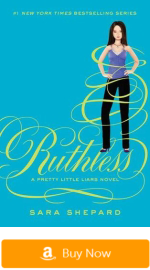 Pretty Little Liars Books - Ruthless