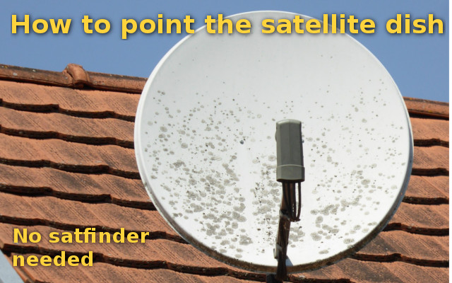 How to point the offset satellite dish