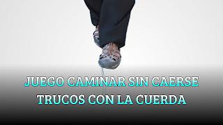 JUEGO CAMINAR SIN CAERSE TRUCOS CON LA CUERDA. EXPERIMENTO DE CIENCIA