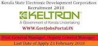 Kerala State Electronics Development Corporation Limited Recruitment 2018 – 14 General Manager, Deputy General Manager
