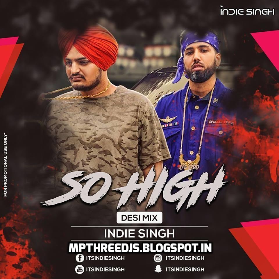 Teri Akhiyan Ka Kajal Download 2: So High (Desi Mix)