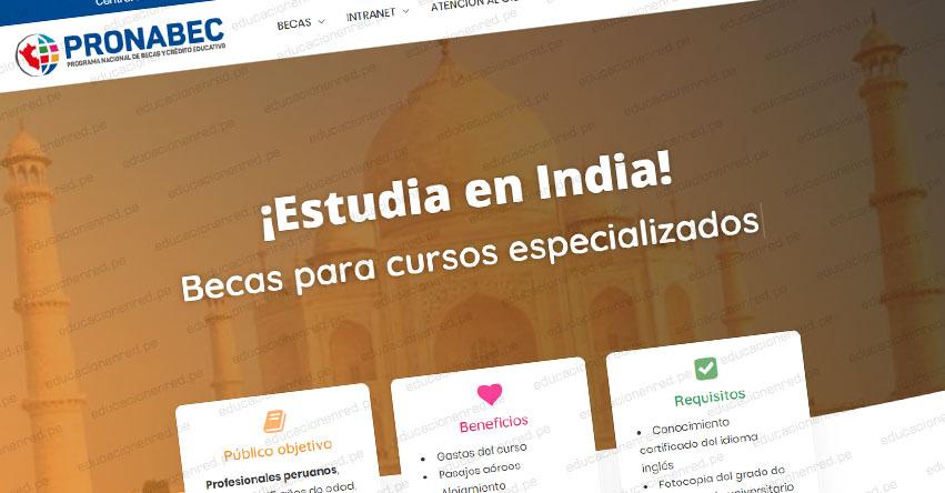 PRONABEC: Postula a becas para cursos cortos en la India - www.pronabec.gob.pe