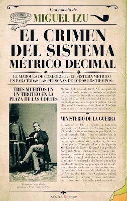 El crimen del sistema métrico decimal - Miguel Izu (2017)