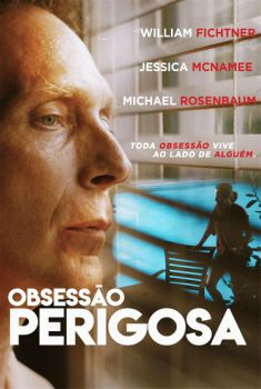 Obsessão Perigosa Torrent - BluRay 720p/1080p Dual Áudio