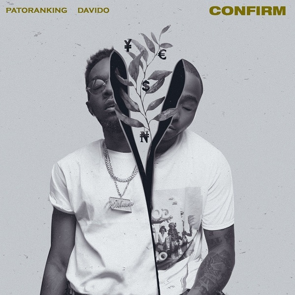 Patoranking ft. Davido - Confirm (Afro Pop)