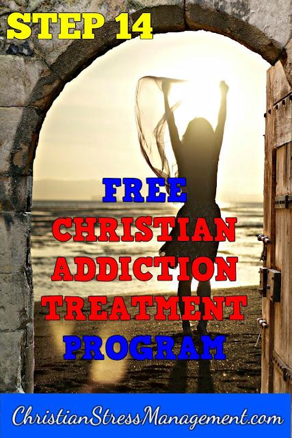 Step 14 Free Christian Addiction Treatment Program