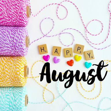 Wishing You Happy August