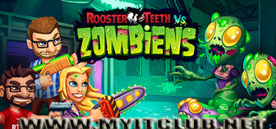 Rooster Teeth vs Zombiens Game Download Free For Pc | MYITCLUB