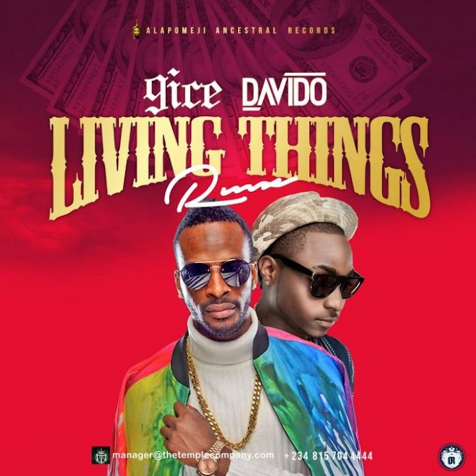 Update: 9ice & Davido – Living Things (Remix)