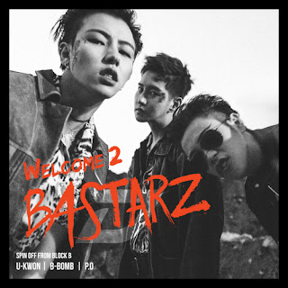Download MP3 [Full Album] BLOCK B – BASTARZ – Welcome 2 Bastarz