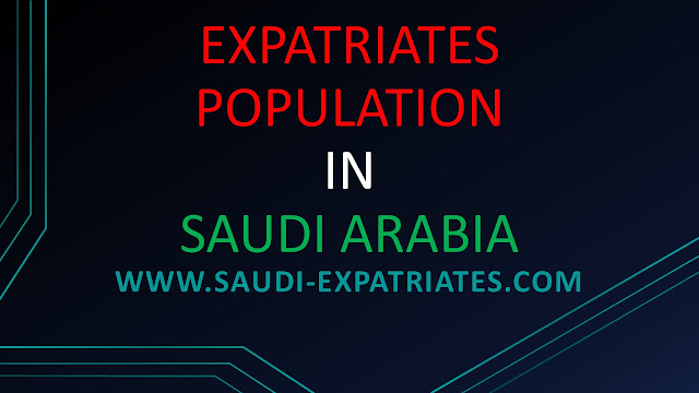 EXPATRIATES IN SAUDI ARABIA