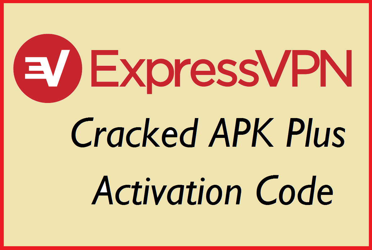 express vpn mod apk 2018