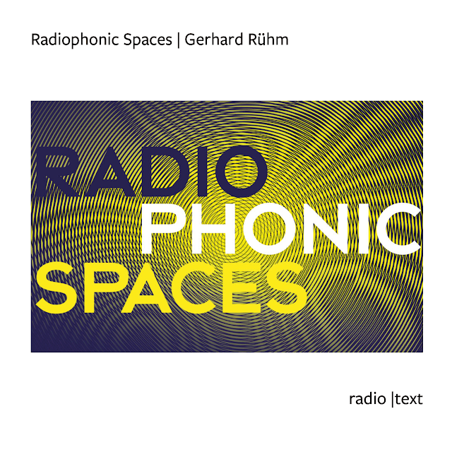 Radiophonic Spaces | Gerhard Rühm | Chris Zintzen | panAm productions