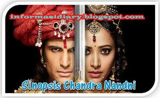 Sinopsis Chandra Nandni Episode 2